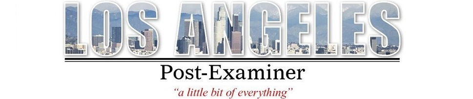 Los Angeles Post-Examiner