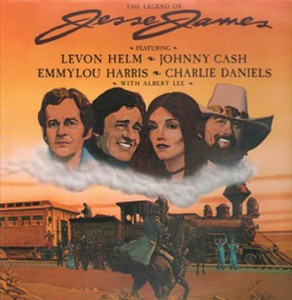 "14)Levon Helm's ""The Legend of Jesse James"""